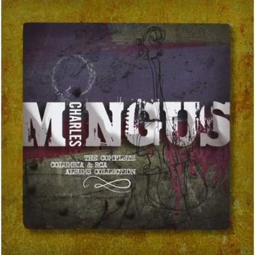 Charles Mingus - The Complete Columbia & RCA Albums Collection (2012 FLAC)