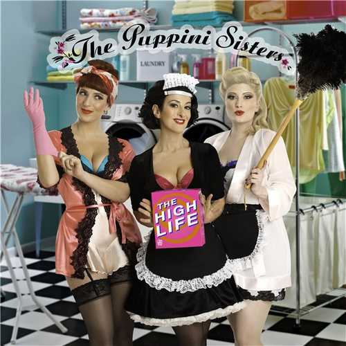 Puppini Sisters - The High Life (2016 24/44 FLAC)