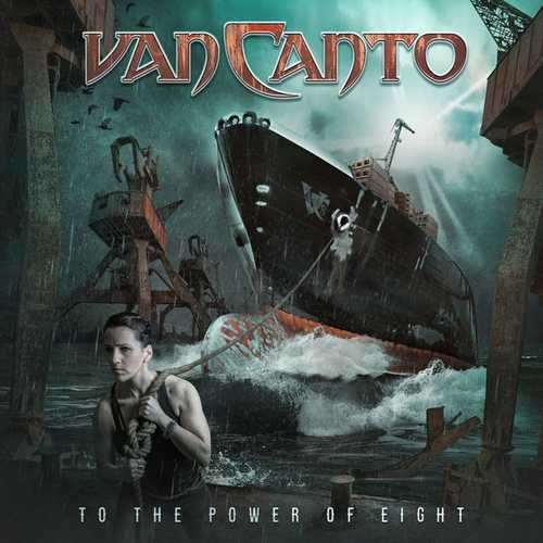 Van Canto - To The Power Of Eight (2021 24/48 FLAC)