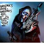 Gundemic Pandemic by Steve Sack, The Minneapolis Star-Tribune.