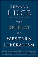 edward luce retreat western liberalism