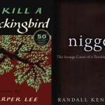 nigger randall kennedy kill a mockingbird harper lee dust jackets history