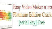 Easy Video Maker 5.05 Platinum