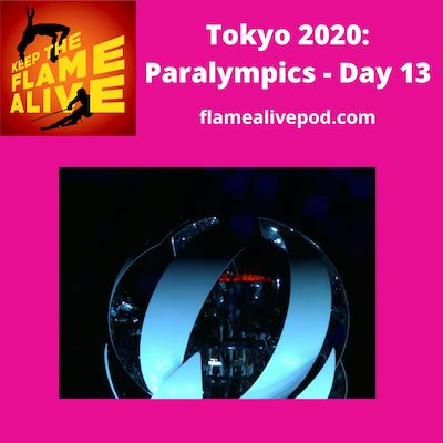 Keep the Flame Alive logo; Tokyo 2020 Paralympics - Day 13; flamealivepod.com; photo of the Tokyo 2020 cauldron's flame going out.