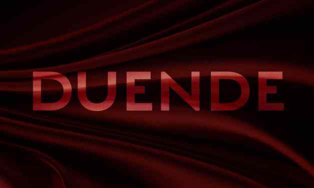 But what about Duende?