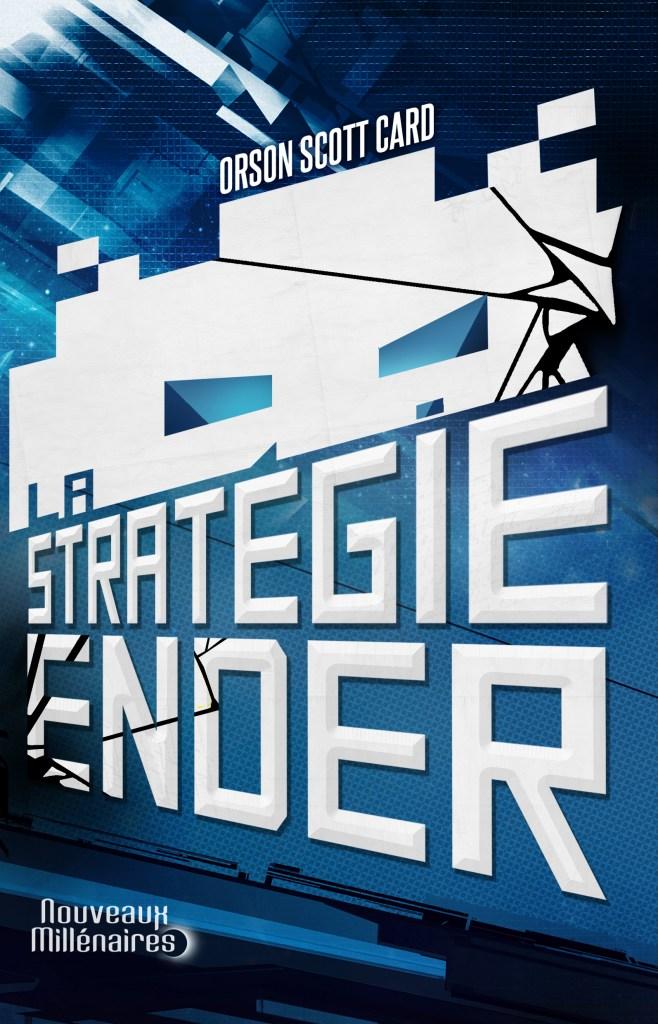 La stratégie Ender - Orson Scott Card © Nouveaux Millénaires