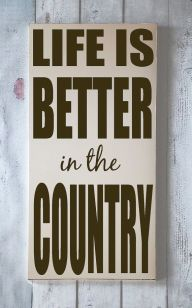 Country Life IS Better