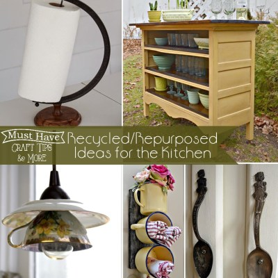 Must Have Craft Tips – Kitchen Repurposing Projects