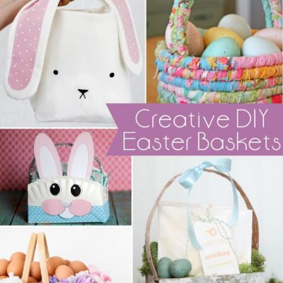 Must Have Craft Tips – Creative DIY Easter Baskets