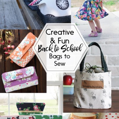 Creative and Fun Back to School Bags to Sew