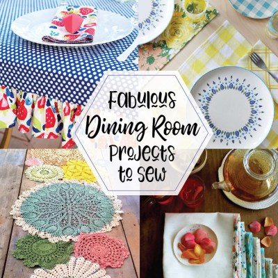 Fabulous Dining Room Projects to Sew