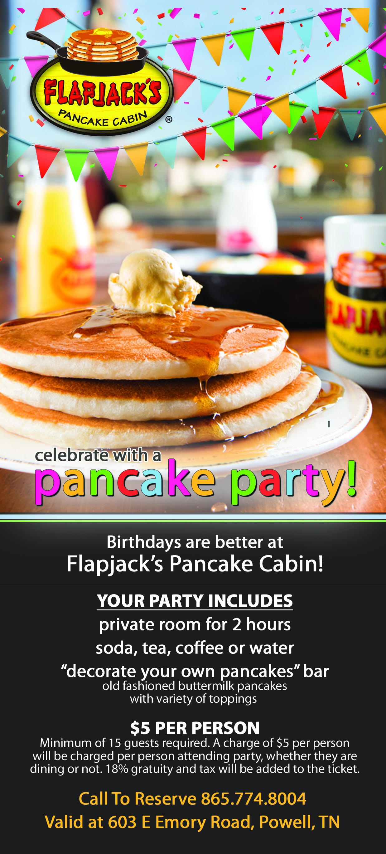 Birthday Parties At Flapjacks Pancake Cabin On Emory Road In The Powell Community Knoxville TN