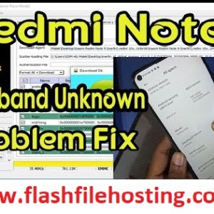 Mi Redmi Note 9 Flash File Baseband Unknown Fix File And Tool 100% Tested