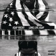 44. A$AP Rocky – Long.Live.A$AP [ASAP Worldwide]