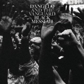 3. D'Angelo & The Vanguard - The Black Messiah