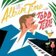 11. Todd Terje - It's Album Time