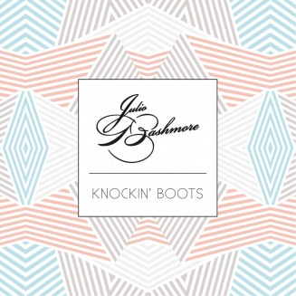 47. Julio Bashmore – Knockin' Boots