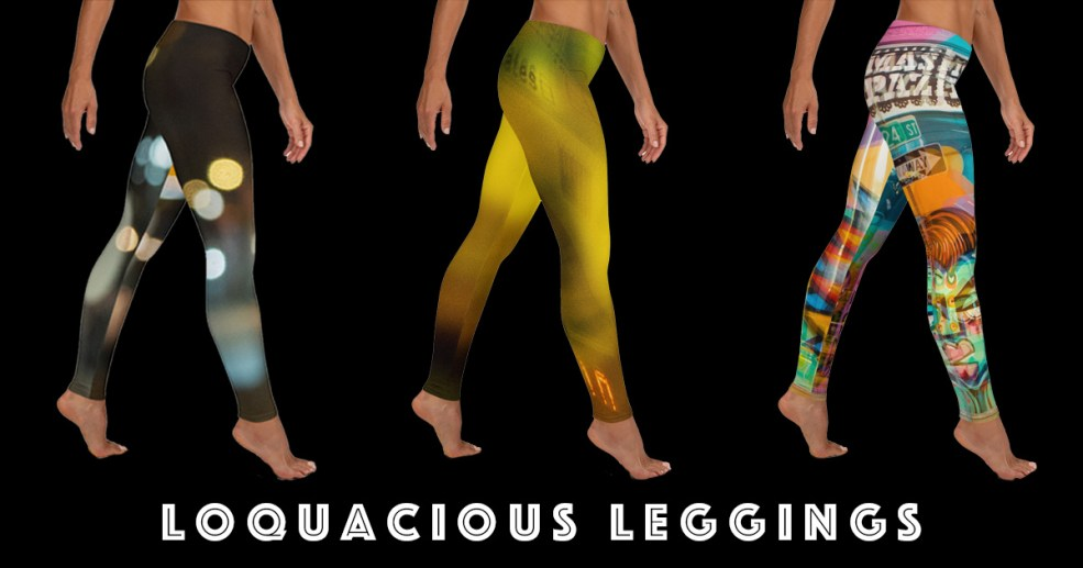loquacious leggings