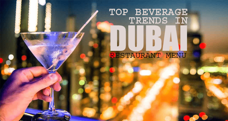 Beverage Trends in Dubai