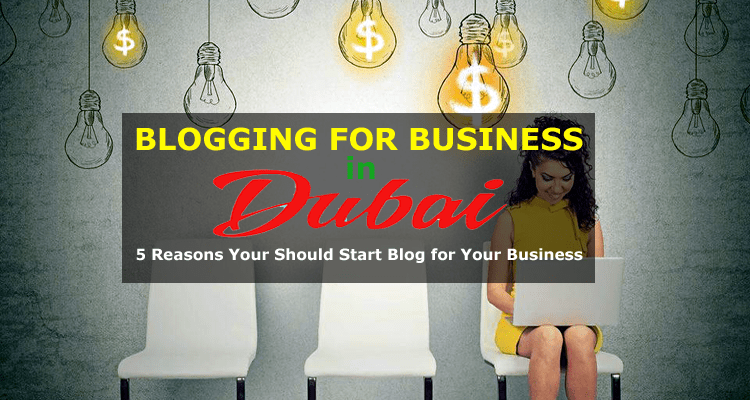 Blogging for Business in Dubai