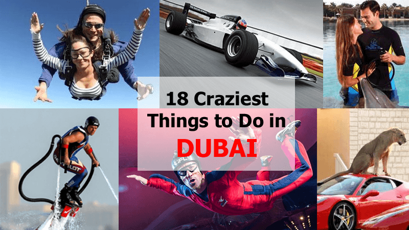 18 Craziest Things to do in Dubai