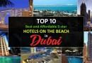 Top 10 Best and Cheap 5-star Dubai Hotels on the Beach