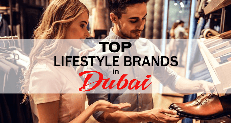 Lifestyle Brands in Dubai