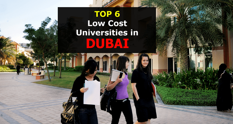 Top 6 Low Cost Universities in Dubai