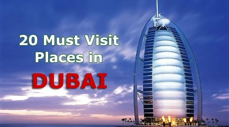 20 Must Visit Places in Dubai