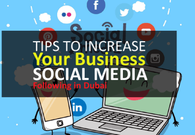 7 Tips to Increase Your Business Social Media Following in Dubai