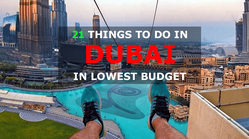 21 Things to do in Dubai in Low Budget