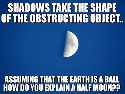 On the Flat Earthers in Christ Facebook group, someone posted this meme, which implies that the globe Earth is causing a straight line on the half moon, as it's eclipsing the other half.