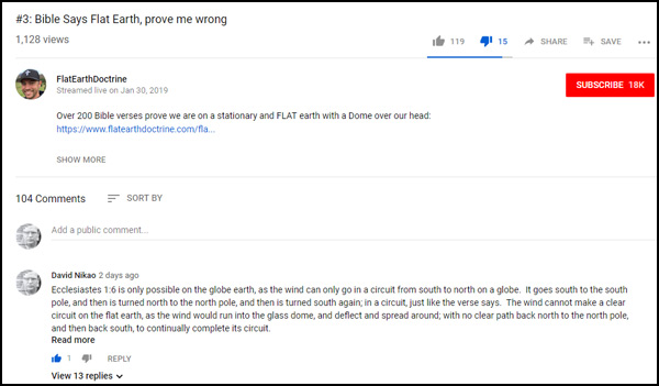 Nathan Roberts of FlatEarthDoctrine has been posting a video series called 'Bible Says Flat Earth, prove me wrong' 3