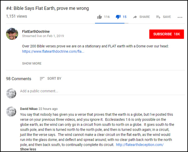 Nathan Roberts of FlatEarthDoctrine has been posting a video series called 'Bible Says Flat Earth, prove me wrong' 4