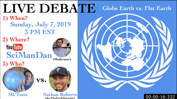 Flat earth Nathan Roberts debate with MCToon, hosted by SciManDan