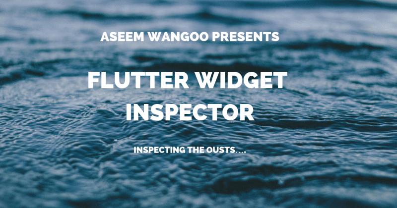 Flutter Widget Inspector
