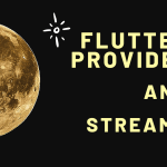flutter provider and streams