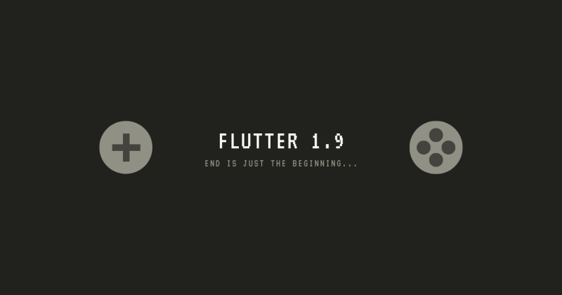 What's New in Flutter1.9