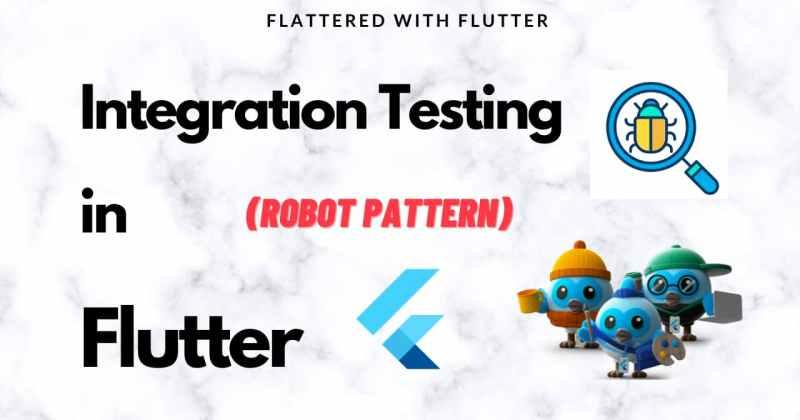 Integration Testing inFlutter