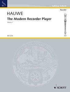 Hauwe, W. van, The Modern Recorder Player vol. I,