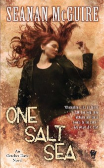 October Daye 05 One Salt Sea - Seanan McGuire