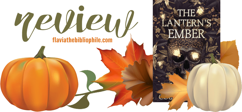 The Lantern's Ember by Colleen Houck (Review) – Flavia the