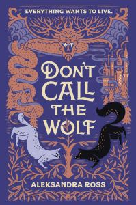 Don't Call the Wolf by Aleksandra Ross cover