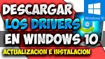 Descargar y Actualizar drivers de windows 10