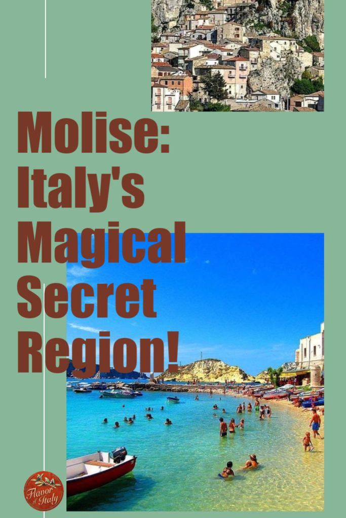 Molise, Italy's Magical Secret Region is the often overlooked Southern Italian region jewel.