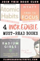 Flawed and Faithful Blog -- Eyes on Him Book Club Beyond the Masquerade, The Radium Girls, Atomic Habits, Free to Focus