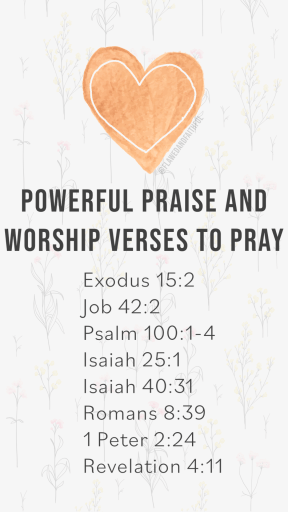 scriptures to use when praying, powerful praise and worship verses to pray