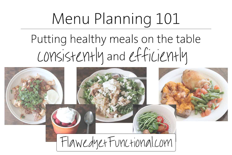 Menu Planning 101 Part 3