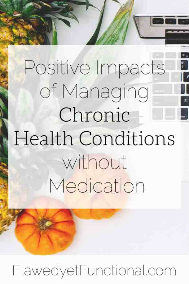 managing chronic health conditions without medication