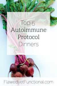 top 5 autoimmune protocol dinners